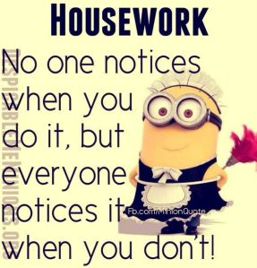 housework no one notices when you do it